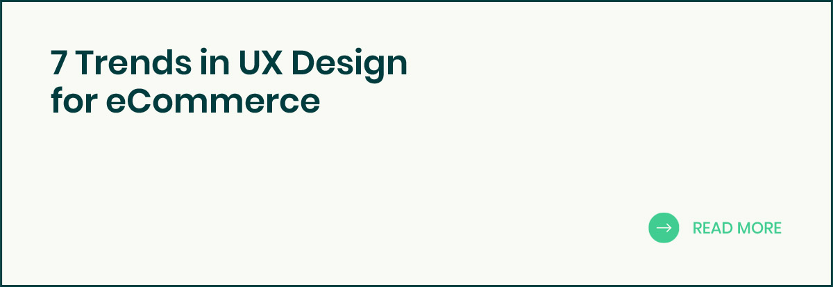 7 Trends in UX Design for eCommerce banner