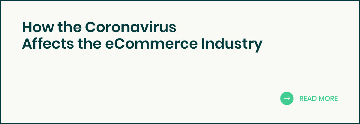 Coronavirus Affects the eCommerce Industry banner