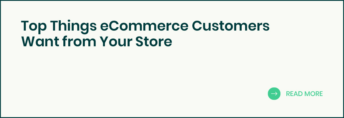 eCommerce Customers Want banner