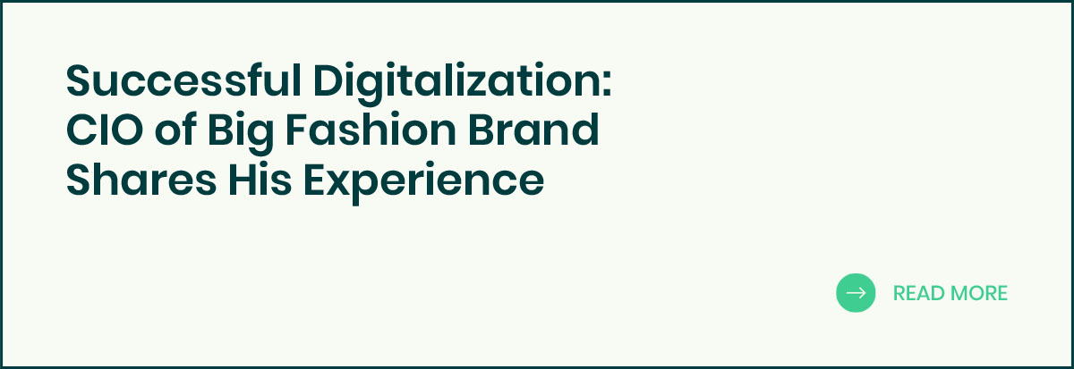 CIO of Big Fashion Brand Shares His Experience banner