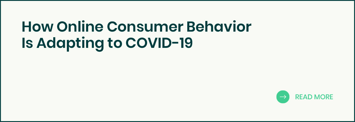 Consumer Behavior Is Adapting to COVID-19 banner
