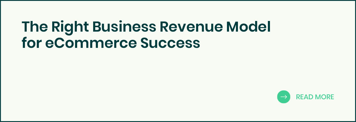 The Right Business Revenue Model for eCommerce Success banner