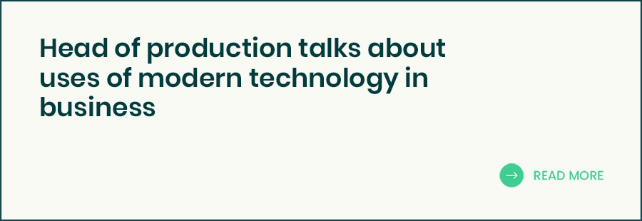 Head of production talks about uses of modern technology in business banner